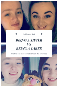BEING A SISTERVSBEING A CARER